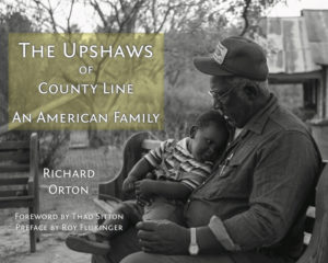 "Book cover of ""The Upshaws of County Line: An American Family"""